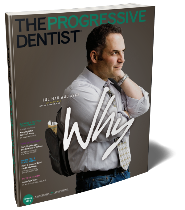 Bryan Laskin, The Progressive Denstist Magazine Feature
